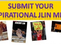 Submit your Favorite Jeremy Lin Linspirational MEME